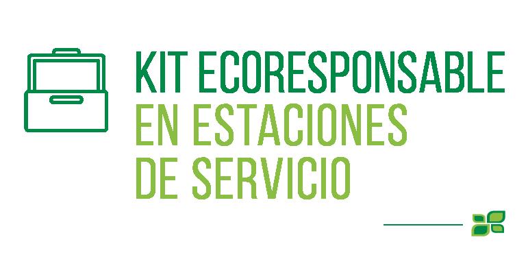 KIT ECORESPONSABLE EN ESTACIONES DE SERVICIO