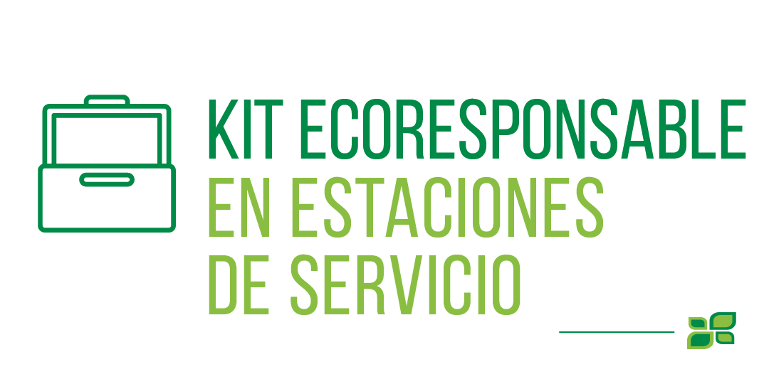 KIT ECORESPONSABLE EN ESTACIONES DE SERVICIO